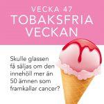 Vecka 47 – Tobaksfria veckan